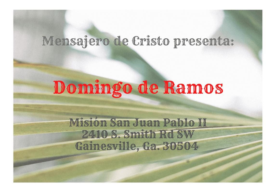 Mensajeros de Cristo presenta: Domingo de Ramos