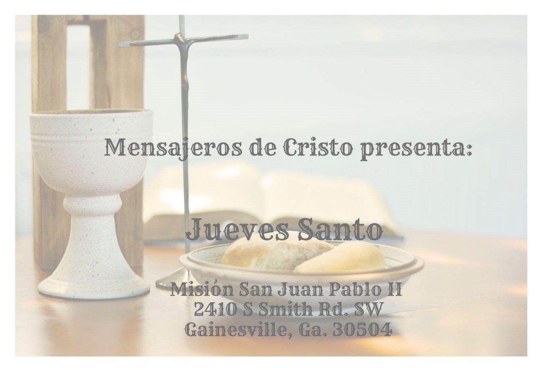 Mensajeros de Cristo presenta: Jueves Santo